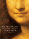 The Reason Why (eBook): The Miracle of Life on Earth